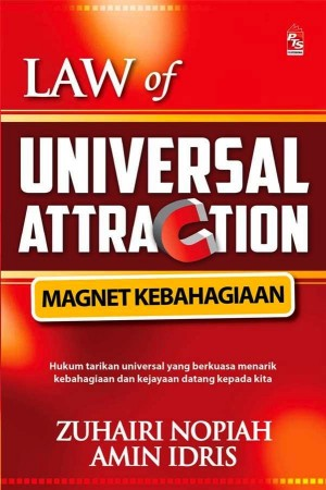 Law of Universal Attraction by Amin Idris, Zuhairi Nopiah from PTS Publications in Motivation category