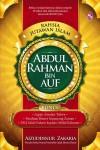 Rahsia Jutawan Islam: Abdul Rahman Bin Auf by Aizuddinur Hj Zakaria from  in  category