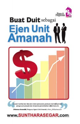 Buat Duit sebagai Ejen Unit Amanah by Sunthara Segar from PTS Publications in Business & Management category