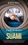 Konspirasi Suami by Maya Iris from PTS Publications in Romance category