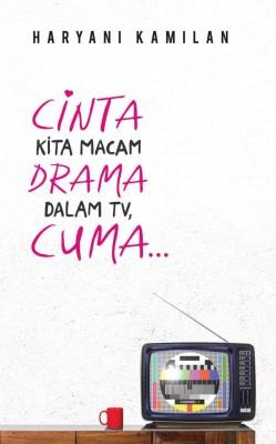 Cinta Kita Macam Dalam Drama TV, Cuma…