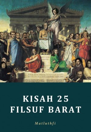 Kisah 25 Filsuf Barat by Matluthfi from  in  category