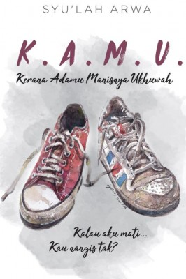 K.A.M.U. (Kerana Adamu Manisnya Ukhuwah) by Syu'lah Arwa from  in  category