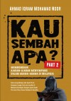 Kau Sembah Apa? Part 2 by Ahmad Iqram Mohamad Noor from  in  category