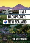 I'm A Backpacker: New Zealand by Trip Adik Beradik from  in  category