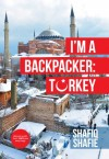 I'm A Backpacker: Turkey by Shafiq Shafie from  in  category