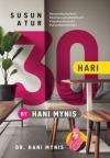 Susun Atur 30 hari by Hani Mynis