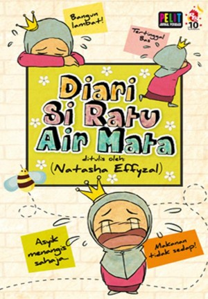 Diari Si Ratu Air Mata by Natasha Effyzal from PTS Publications in Teen Novel category