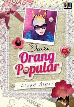 Diari Orang Popular by Aizam Aiman from PTS Publications in Teen Novel category