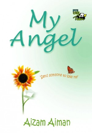 My Angel by Aizam Aiman from PTS Publications in Teen Novel category