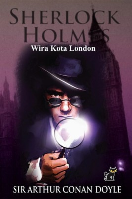 Sherlock Holmes - Wira Kota London by Arthur Conan Doyle from PTS Publications in Teen Novel category