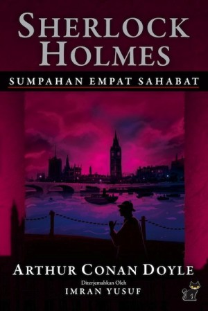 Sherlock Holmes:Sumpahan Empat Sahabat by Arthur Conan Doyle from PTS Publications in Teen Novel category