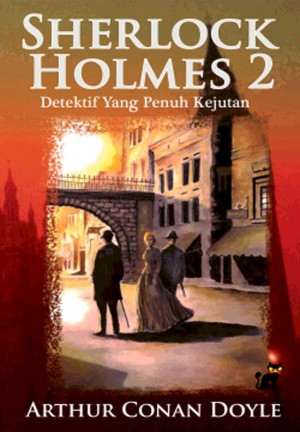 Sherlock Holmes 2 - Detektif yang Penuh Kejutan
