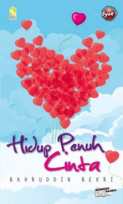 Hidup Penuh Cinta by Bahruddin Bekri from PTS Publications in General Novel category