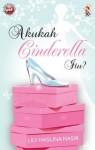 Akukah Cinderella itu?