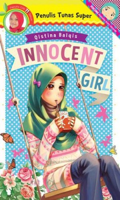 Tunas Super: Innocent Girl by Qistina Balqis from PTS Publications in Teen Novel category