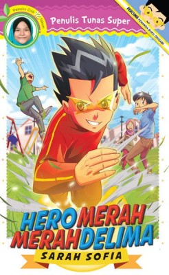 Hero Merah-Merah Delima by Sarah Sofia from PTS Publications in Teen Novel category