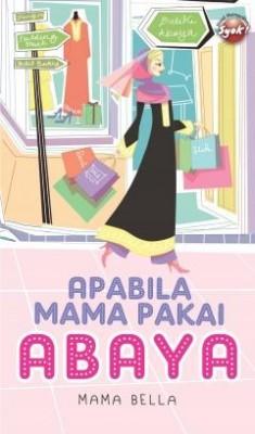 Apabila Mama Pakai Abaya