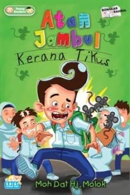 Atan Jambul: Kerana Tikus by Moh Dat Molok from PTS Publications in Teen Novel category