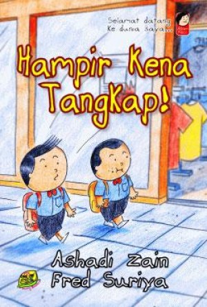 Adam Kecil : Hampir kena tangkap by Ashadi Zain, Fred Suriya from PTS Publications in Teen Novel category