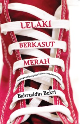 Lelaki Berkasut Merah by Bahruddin Bekri from PTS Publications in Teen Novel category