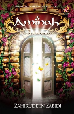 Aminah : Cinta Puteri Quraisy by Zahiruddin Zabidi from PTS Publications in Islam category