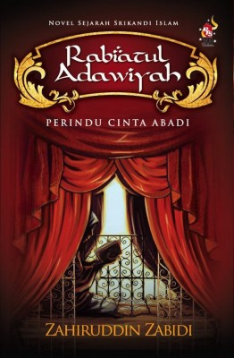 Rabiatul Adawiyah by Zahiruddin Zabidi from PTS Publications in Islam category