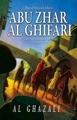 Abu Zhar Al Ghifari by Al Ghazali from PTS Publications in General Novel category