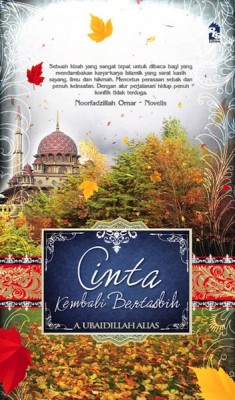Cinta Kembali Bertasbih by A. Ubaidillah Alias from PTS Publications in General Novel category
