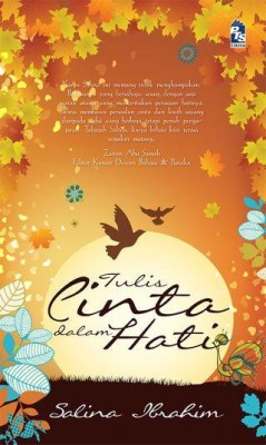 Tulis Cinta dalam Hati by Salina Ibrahim from PTS Publications in Romance category