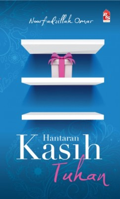 Hantaran Kasih Tuhan by Noorfadzillah Omar from PTS Publications in General Novel category
