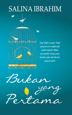 Bukan Yang Pertama by Salina Ibrahim from PTS Publications in Romance category