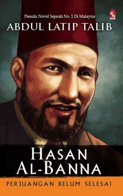 Hasan Al-Banna by Abdul Latip Talib from PTS Publications in Islam category