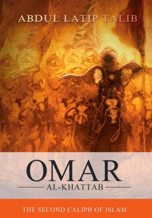 Omar Al-Khattab by Abdul Latip Talib from PTS Publications in General Novel category