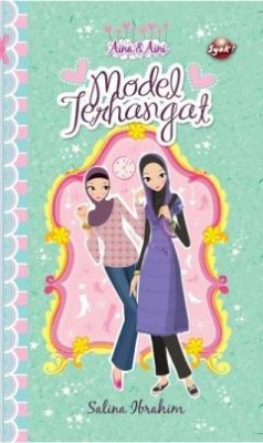 Aina Aini : Model Terhangat by Salina Ibrahim from PTS Publications in Teen Novel category