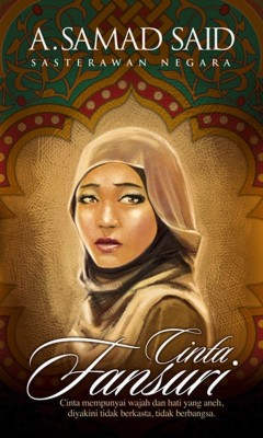 Cinta Fansuri by A. Samad Said from PTS Publications in General Novel category