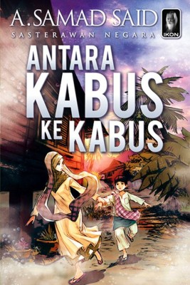 Antara Kabus ke Kabus by A. Samad Said from PTS Publications in Children category