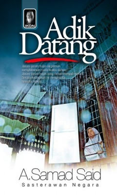 Adik Datang by A. Samad Said from PTS Publications in Teen Novel category