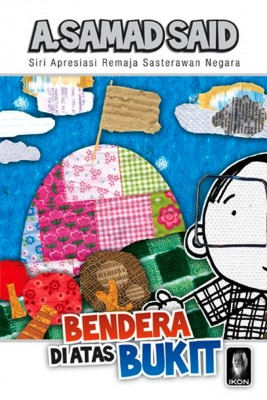 Bendera di atas Bukit by A. Samad Said from PTS Publications in Children category
