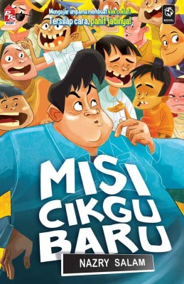 Misi Cikgu Baru by Nazry Salam from PTS Publications in Teen Novel category