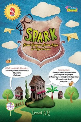 S.P.A.R.K. (Skuad Pengatur Acara Rifqie dan Kawan-Kawan) by Izzat AR from PTS Publications in Teen Novel category