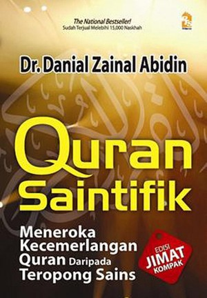 Quran Saintifik - Meneroka Kecemerlangan Quran daripada Teropong Sains
