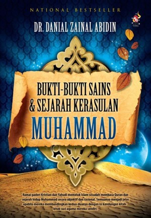 Bukti-bukti Sains & Sejarah Kerasulan Muhammad by Danial Zainal Abidin from PTS Publications in Islam category
