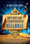 Bukti-bukti Sains & Sejarah Kerasulan Muhammad