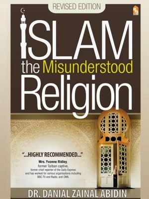 Islam the Misunderstood Religion by Danial Zainal Abidin from PTS Publications in Religion category