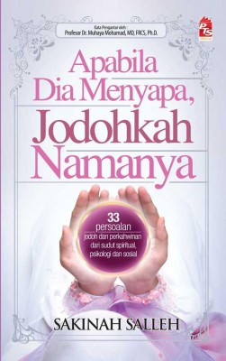 Apabila Dia Menyapa, Jodohkah Namanya by Sakinah Salleh from PTS Publications in Motivation category