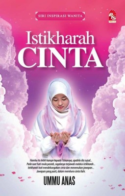 Istikharah Cinta by Ummu Anas from PTS Publications in Islam category
