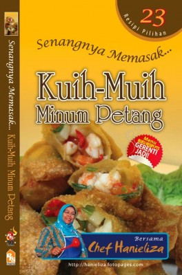 Senangnya Memasak… Kuih-muih Minum Petang by Chef Hanieliza from PTS Publications in Recipe & Cooking category