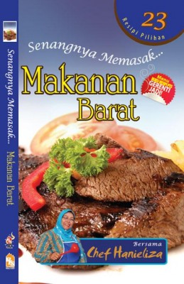 Senangnya Memasak… Makanan Barat by Chef Hanieliza from  in  category
