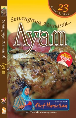 Senangnya Memasak… Ayam by Chef Hanieliza from PTS Publications in Recipe & Cooking category
